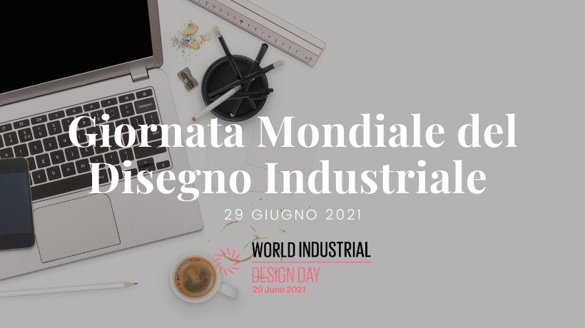 Giornata mondiale del disegno industriale 2021