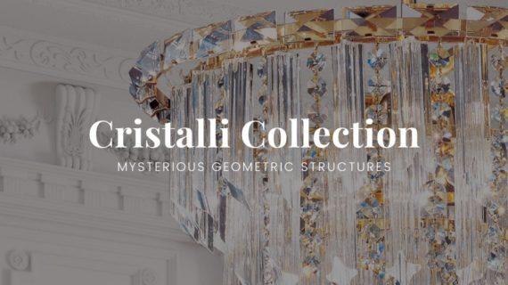Cristalli Collection by Patrizia Volpato