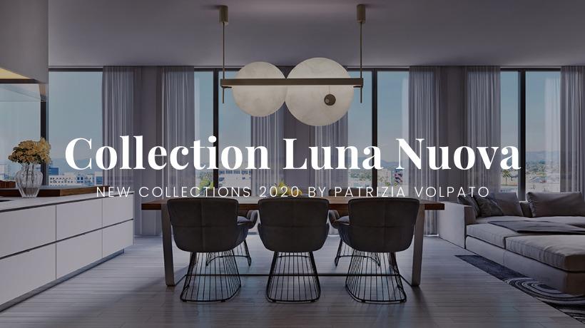 New Collection: Luna Nuova