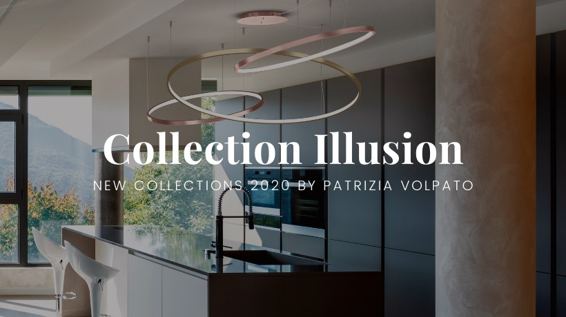 New Collection: Illusion