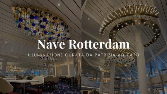 Illuminazione interni nave Rotterdam di Patrizia Volpato