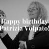 Happy birthday Patrizia Volpato - blog PV